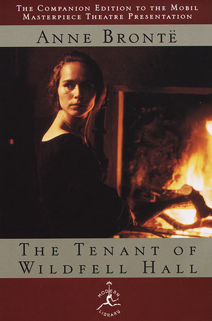 The Tenant Of Wildfell Hall By Anne Bronte 9780679639985 Penguinrandomhousecom Books