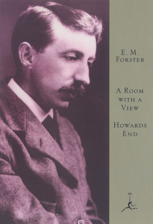 A Room With A View And Howards End By Em Forster 9780679641445 Penguinrandomhousecom Books
