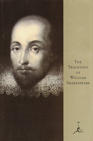 The Tragedies of Shakespeare by William Shakespeare