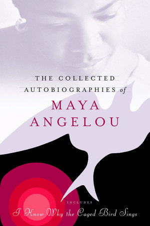 The Collected Autobiographies of Maya Angelou Book Cover Picture