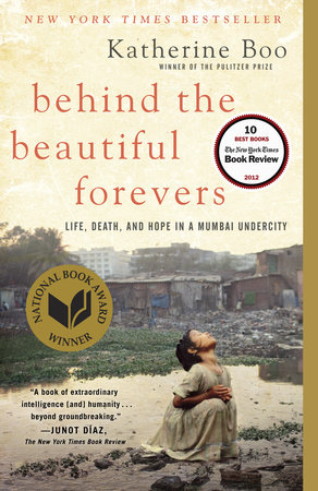 Behind the Beautiful Forevers by Katherine Boo