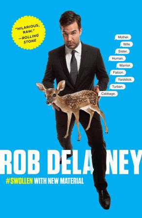 Rob Delaney by Rob Delaney