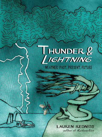 Thunder & Lightning by Lauren Redniss