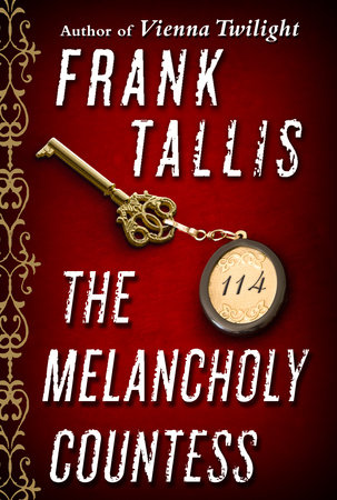 The Melancholy Countess (Short Story) by Frank Tallis