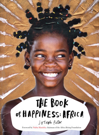 The Book of Happiness: Africa by Joseph Peter