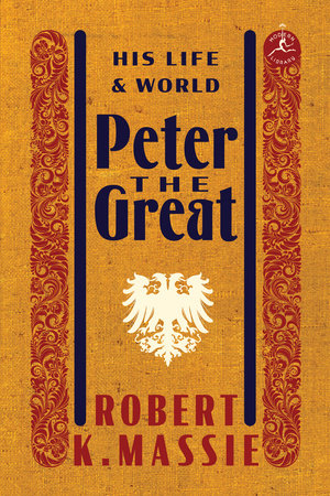 Peter the Great: His Life and World Book Cover Picture
