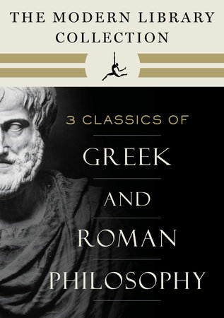 The Modern Library Collection of Greek and Roman Philosophy 3-Book Bundle by Marcus Aurelius, Plato and Aristotle