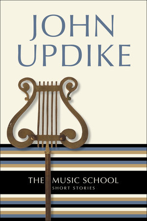 Music School by John Updike