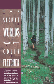 The Secret Worlds of Colin Fletcher