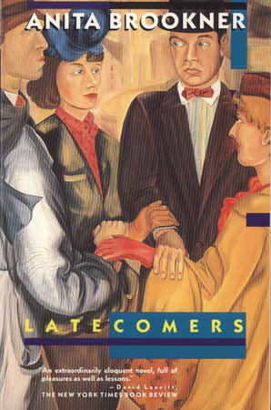 Latecomers by Anita Brookner