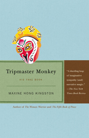 Tripmaster Monkey by Maxine Hong Kingston