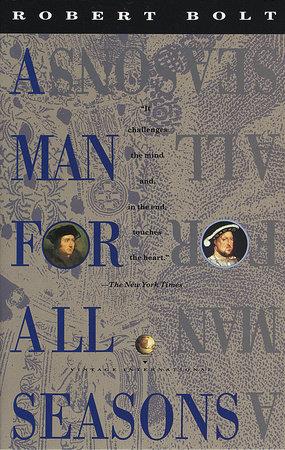 A Man For All Seasons By Robert Bolt Penguinrandomhouse Books