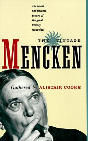 The Vintage Mencken by H.L. Mencken