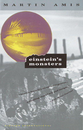 Einstein's Monsters by Martin Amis