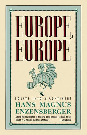 EUROPE, EUROPE by Hans Magnus Enzensberger
