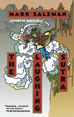The Laughing Sutra by Mark Salzman