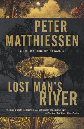 Lost Man's River by Peter Matthiessen