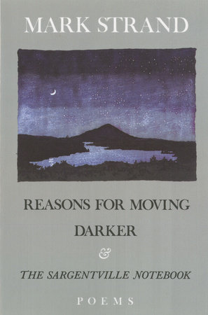 Reasons for Moving, Darker & The Sargentville Not