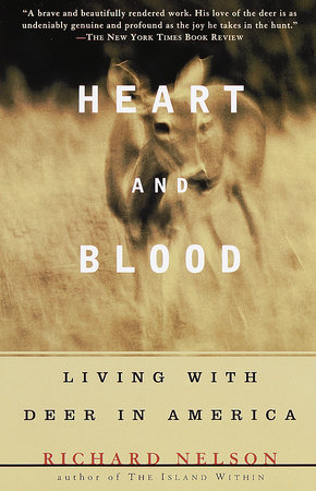 Heart and Blood by Richard Nelson