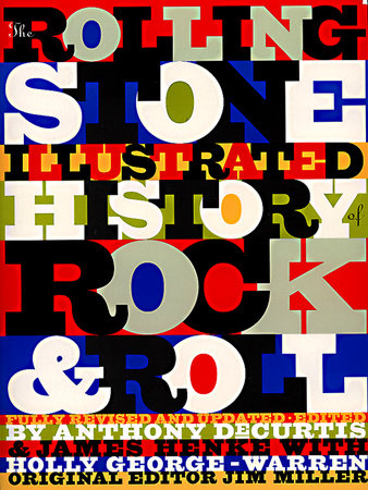 The Rolling Stone Illustrated History of Rock and Roll by Rolling Stone Magazine