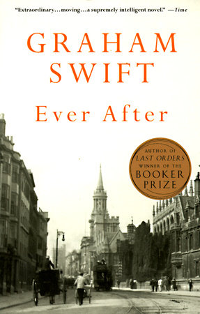 Ever After by Graham Swift
