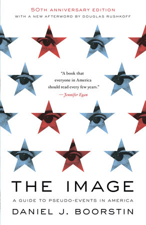 The Image by Daniel J. Boorstin