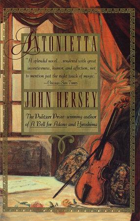 Antonietta by John Hersey