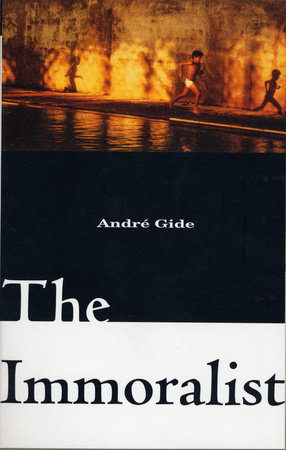 The Immoralist by Andre Gide