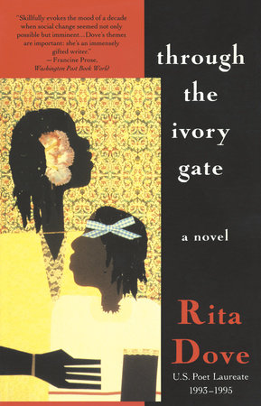 Through the Ivory Gate by Rita Dove