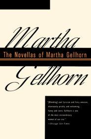 The Novellas of Martha Gellhorn