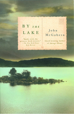 By the Lake by John McGahern