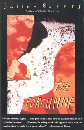 The Porcupine by Julian Barnes