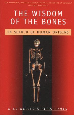 The Wisdom of the Bones
