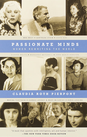 Passionate Minds by Claudia Roth Pierpont