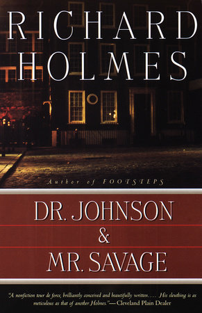 Dr. Johnson & Mr. Savage by Richard Holmes