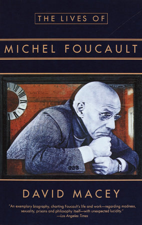 The Lives of Michel Foucault
