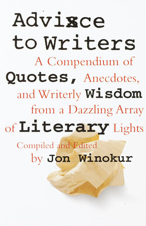 Advice to Writers by Jon Winokur