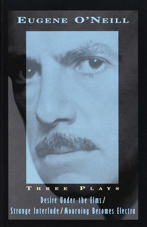 Three Plays by Eugene O'Neill