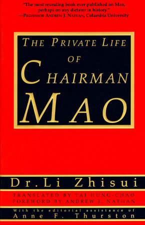 The Private Life of Chairman Mao by Li Zhi-Sui