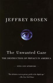 The Unwanted Gaze