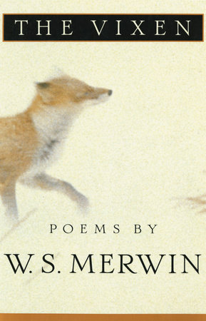 The Vixen by W. S. Merwin
