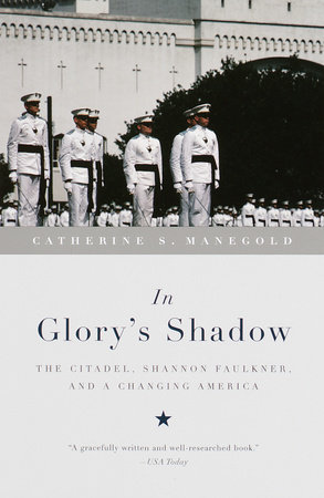 In Glory's Shadow by Catherine S. Manegold
