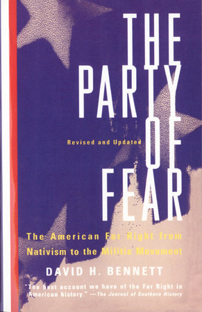 The Party of Fear by David H. Bennett