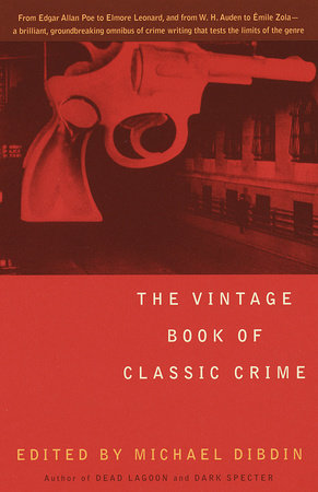 The Vintage Book of Classic Crime by