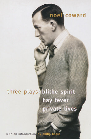 Blithe Spirit, Hay Fever, Private Lives