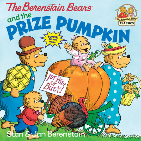 The Berenstain Bears and the Prize Pumpkin by Stan Berenstain and Jan Berenstain