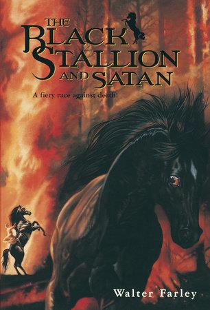 Black Stallion and Satan by Walter Farley