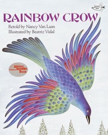 Rainbow Crow by Nancy Van Laan