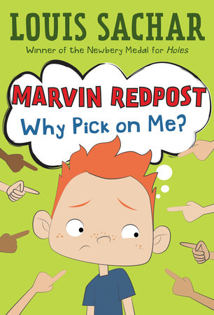 Marvin Redpost #2: Why Pick on Me? by Louis Sachar