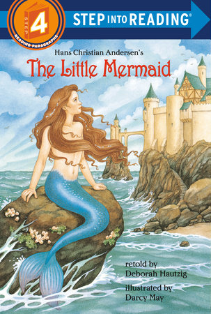 The Little Mermaid by Deborah Hautzig